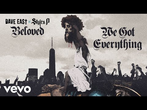 Dave East, Styles P - We Got Everything
