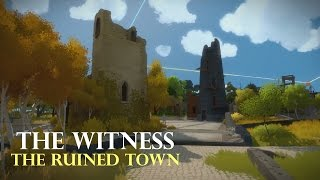 The Witness : The Town