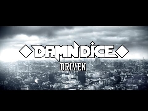 "DAMN DICE - ""Driven"" Music Video"