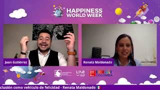 Diversidad e inclusión como vehículo de felicidad - Renata Maldonado 🇲🇽