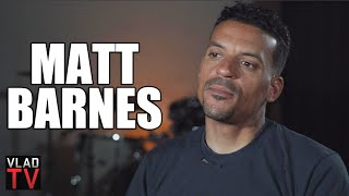 """Matt Barnes on Argument with Floyd Mayweather: """"I Don't Have to Pay Women Like You Do"""" (Part 18)"""