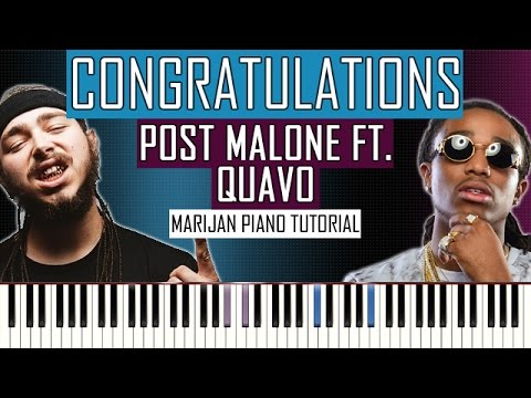 How To Play: Post Malone ft. Quavo - Congratulations | Piano Tutorial + Sheets