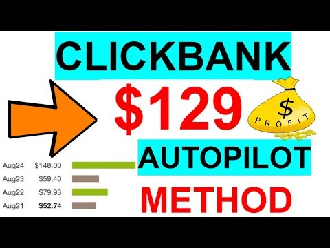 [NEW Strategy]Clickbank Affiliate Marketing 2020: Fastest Way To Make $129 A Day For Beginners