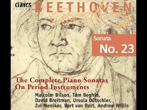 Beethoven: The Complete Piano Sonatas On Period Instruments - Sonata No. 23 / Zvi Meniker
