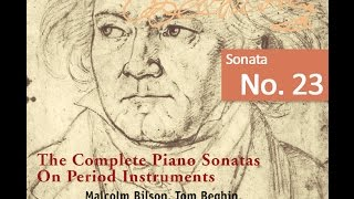Beethoven: The Complete Piano Sonatas On Period Instruments - Sonata No. 23 / Zvi Meniker