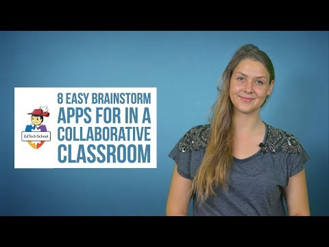 8 easy brainstorm apps for in a collaborative classroom