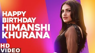 Birthday Wish | Himanshi Khurana | Birthday Special | Latest Punjabi Songs 2019 | Speed Records