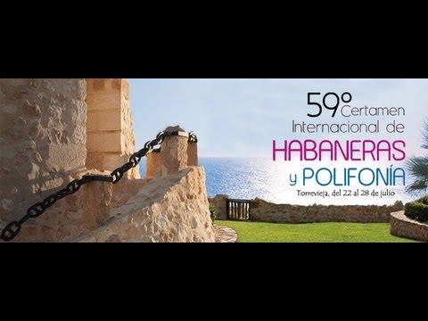 CERTAMEN HABANERAS Y POLIFONÍA TORREVIEJA VELADA MARTES