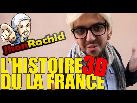 L'histoire du la France 3D - Jhon Rachid