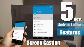 Top 5 Android L Features incl. Screen casting