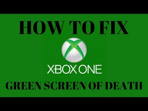 How to Fix Green Screen of Death on Xbox One