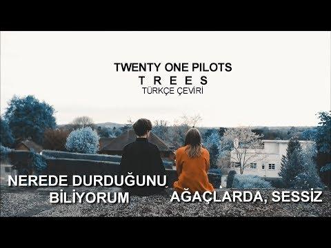 Twenty One Pilots - Trees (Türkçe Çeviri)