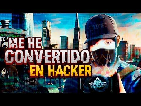 ME HE CONVERTIDO EN HACKER | WATCH DOGS 2 GAMEPLAY