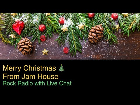 Merry Christmas From Jam House • Rock Radio with Live Chat • Rock Music Stream