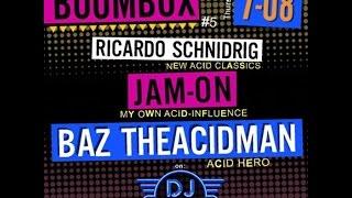 BazTheAcidMan @ BoomBox Radio(Acid set)