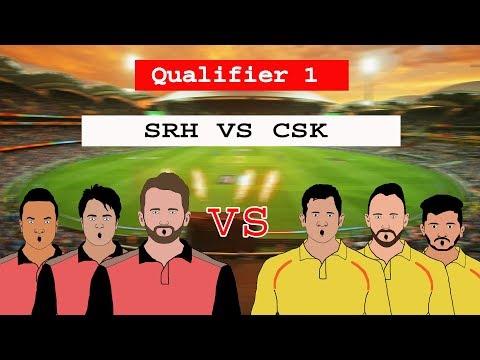Qualifier 1 | chennai super kings vs sunrisers hyderabad