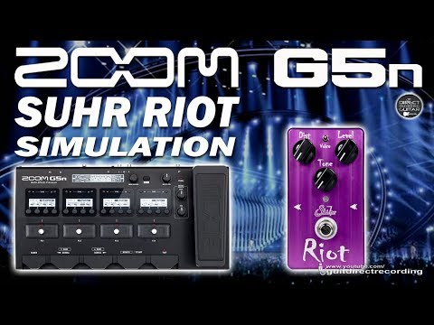ZOOM G5n SUHR RIOT Simulation [Violet Distortion].