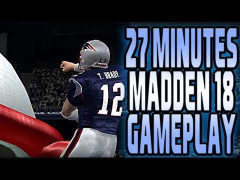 27 MINUTES OF MADDEN 18 GAMEPLAY