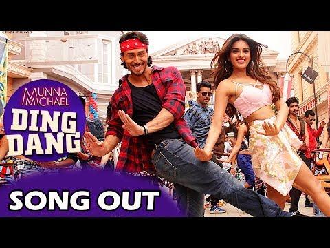 Ding Dang VIDEO Song Out | Munna Michael - Tiger Shroff, Nidhi Agarwal