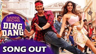 Ding Dang VIDEO Song Out | Munna Michael - Tiger Shroff, Nidhi Agarwal