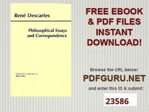 philosophical essays and correspondence descartes hackett philosophical essays and correspondence descartes hackett publishing co