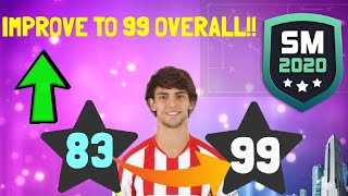 HOW TO IMPROVE PLAYERS TO THEIR MAXIMUM OVERALL!! (99 RATED) 🔥 ON SM20 | Soccer Manager 2020