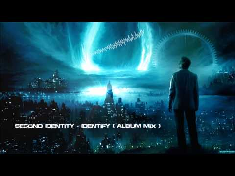 Second Identity - Identify (Album Mix) [HQ Original]