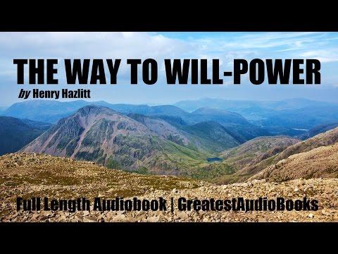 THE WAY TO WILL-POWER - FULL AudioBook | GreatestAudioBooks