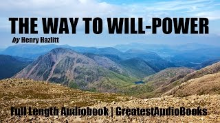 THE WAY TO WILL-POWER - FULL AudioBook | GreatestAudioBooks