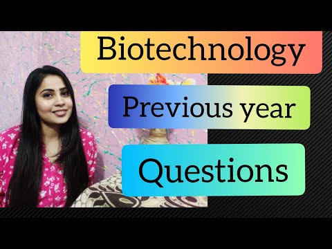 Biotechnology Previous Year Questions.