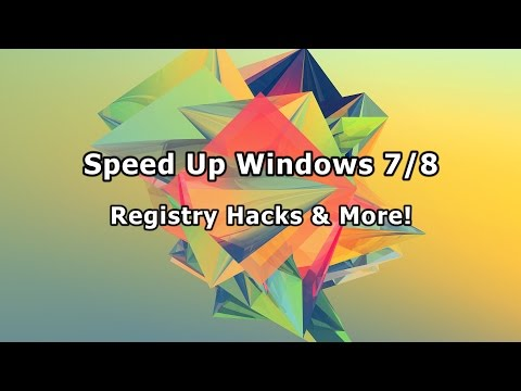 Speed Up Windows 7/8 - Registry Hacks & More!