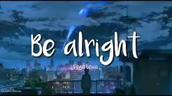 Dean Lewis ~ Be Alright (Lyrics dan Terjemahan Indonesia)