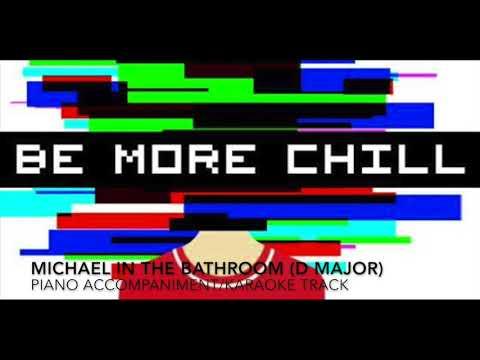 Michael in the Bathroom (D Major) - Be More Chill - Piano Accompaniment/Karaoke Track