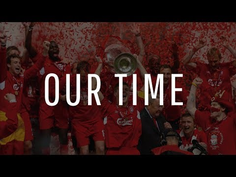 Our Time - Liverpool vs Real Madrid - Champions League Final Trailer