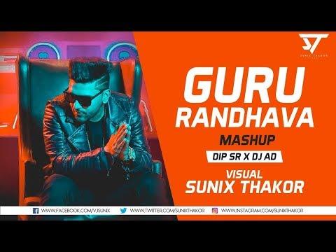 Guru Randhawa Mashup (OFFICIAL VIDEO) | Guru Randhawa All Hit Songs | Guru Randhawa New Songs