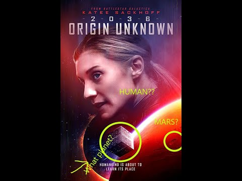 2036 Origin Unknown: Review And Plot!