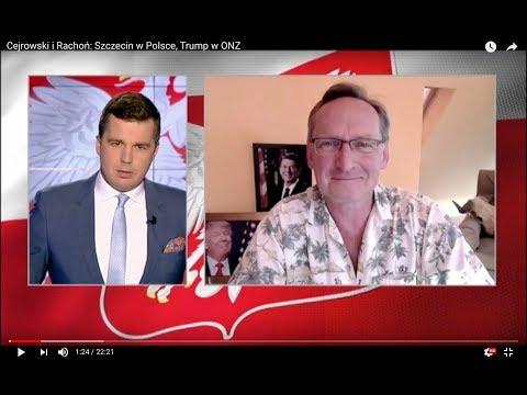 Cejrowski i Rachoń o Szczecinie i Prezydencie Trumpie