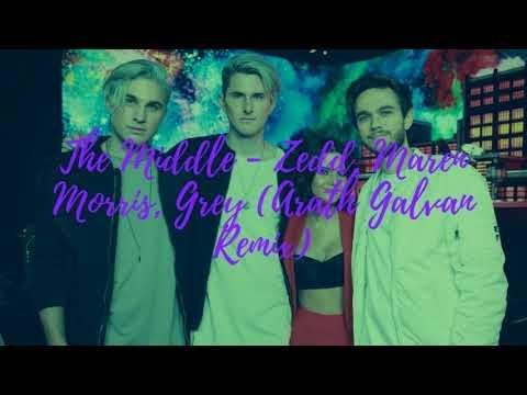 The Middle - Zedd, Maren Morris, Grey (Arath Galvan Remix)
