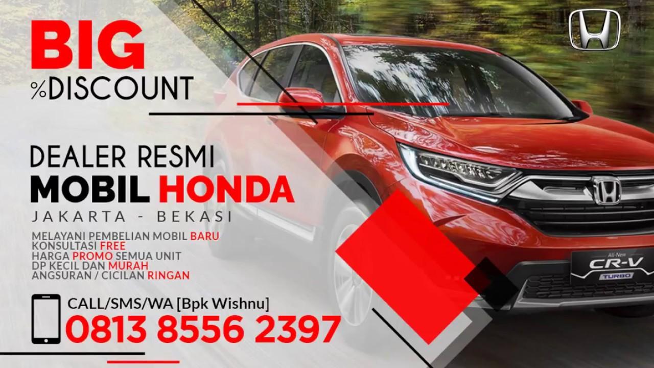 Wa 0813 8556 2397 Promo Mobil Harga Mobil Baru New Honda