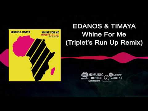 Edanos ft Timaya - Whine For Me (Triplet's  Run Up Remix) | Freeme TV