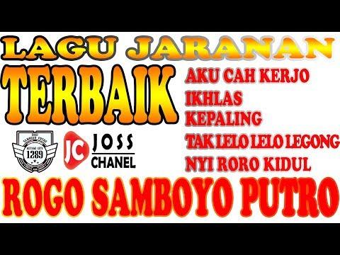 SONG SONGS ROGO SAMBOYO PUTRO JOSSSSSSS