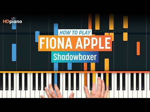 "How To Play ""Shadowboxer (Updated)"" by Fiona Apple 