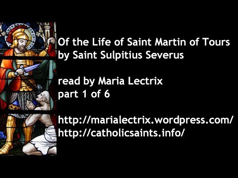 Of the Life of Saint Martin of Tours, part 1