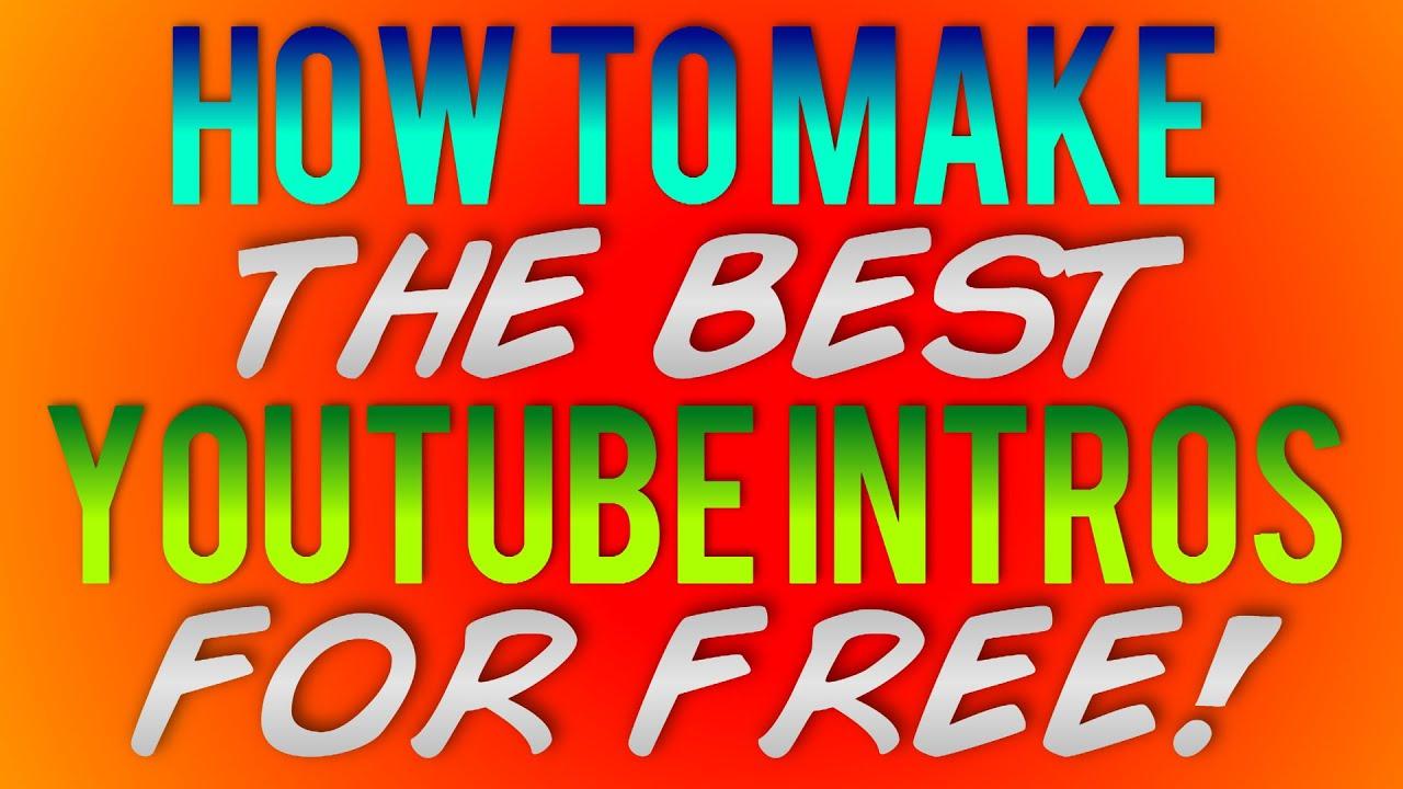 how to make a custom youtube intro free