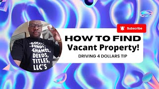 I Found a Vacant Property - Now What?  [ Driving for Dollars ]