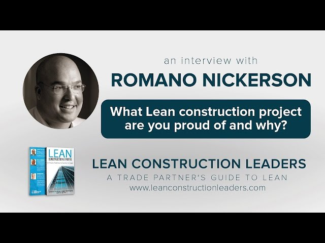 What Lean construction project are you proud of and why?