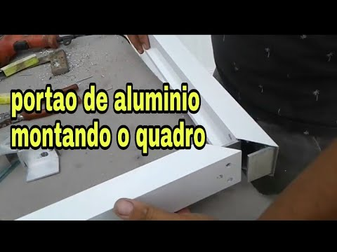Portao De Aluminio Passo A Passo Video 2 5 Montando O