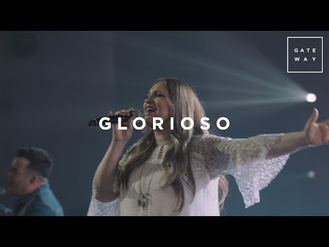 Glorioso (con Christine D'Clario) | En Vivo | GATEWAY
