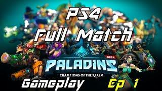 Paladins Siege Mode Full Match: PS4 Alpha Gameplay - Ep 1