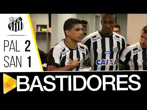 Palmeiras 2 x 1 Santos | BASTIDORES | Paulistão (04/02/18)
